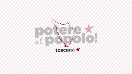 Toscana - Potere al Popolo