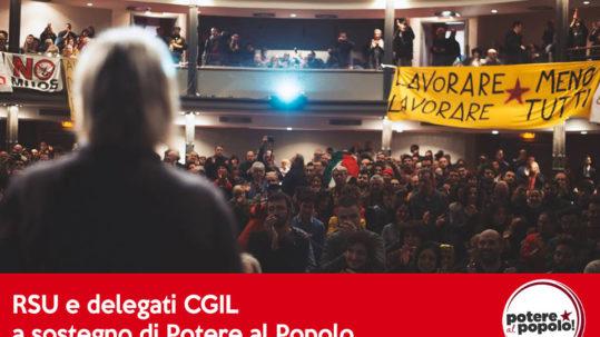 Appello RSU e delegati CGIL a Sostegno di Potere al Popolo