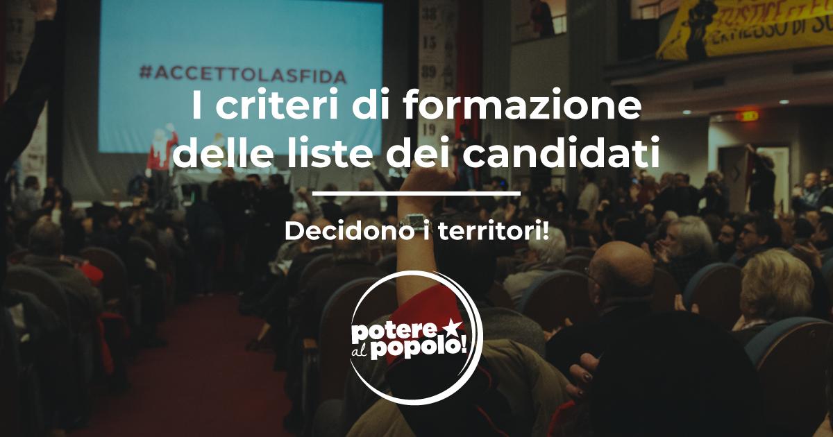 I criteri di formazione delle liste dei candidati - Decidono i territori - Potere al Popolo