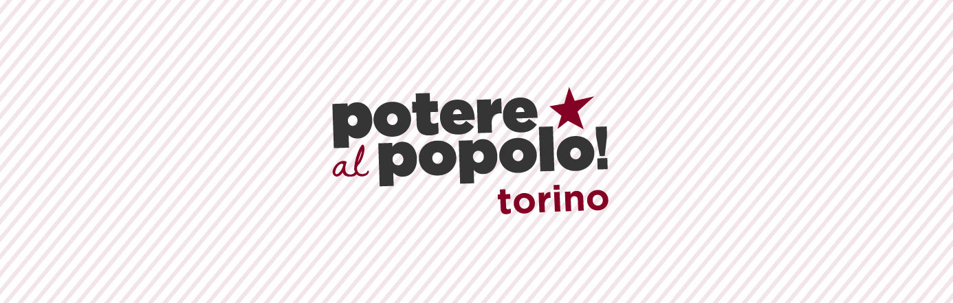 Torino Potere al Popolo
