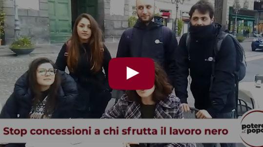 [Napoli] Stop concessioni a chi sfrutta il lavoro nero!